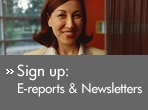 Sign up: E-reports and newsletters