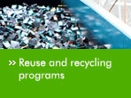 Reuse and recycling programs
