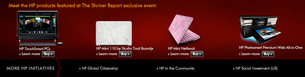 Meet the HP Products featured at The Shriver Report exclusive event: