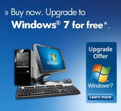 Buy now. Upgrade to Windows 7 for free*.