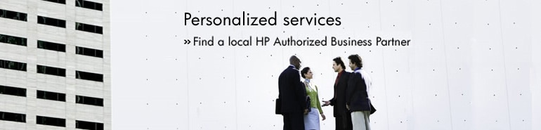 Personalized services. Find a local HP Authorized Business Partner