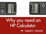 Why you need an HP calculator. Learn More