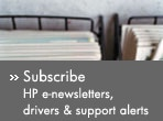 Subscribe: HP e-newsletters, drivers & support alerts