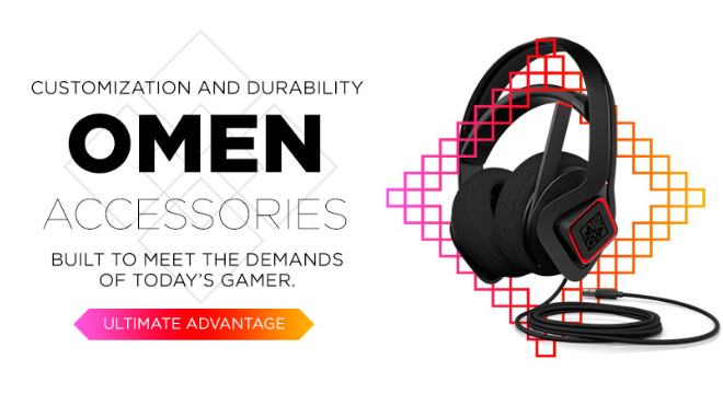 Customization and durability, omen accessories built to meet the demands of today's gamer. Ultimate advantage.